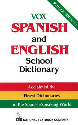 Vox Spanish and English School Dictionary 9780844279763