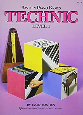 WP216 - Bastien Piano Basics - Technic Level 1 (Level 1/Bastien Piano Basics Wp216)