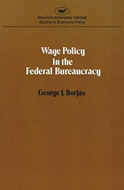 Wage Policy in the Federal Bureaucracy