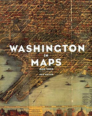Washington in Maps 9780847824472