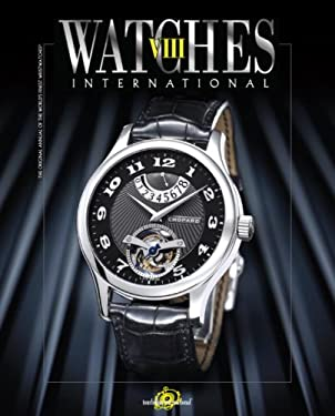 Watches International: Volume VIII 9780847829392