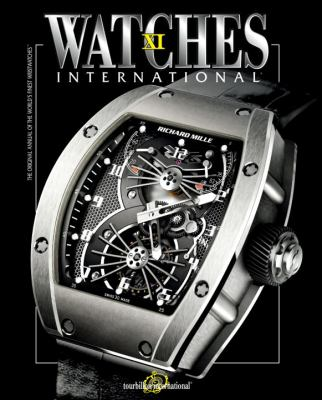 Watches International: Volume XI 9780847834204