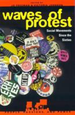 Waves of Protest: Social Movements Since the Sixties 9780847687480
