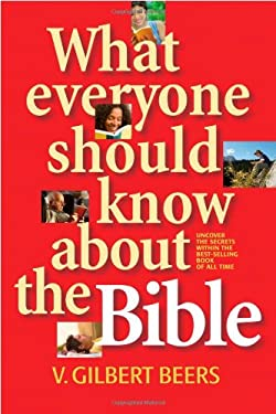 What Everyone Should Know about the Bible 9780842353076