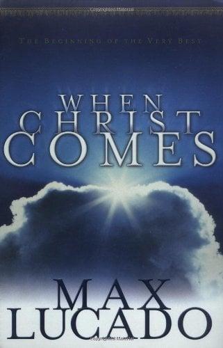 When Christ Comes 9780849942976