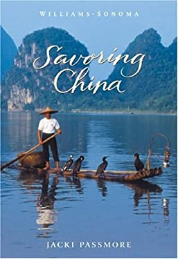 Williams-Sonoma Savoring China: Recipes and Reflections on Chinese Cooking 9780848726447