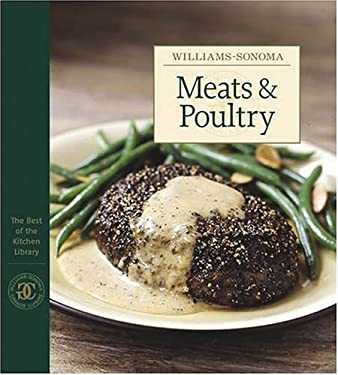 Williams-Sonoma the Best of the Kitchen Library: Meats & Poultry 9780848728915