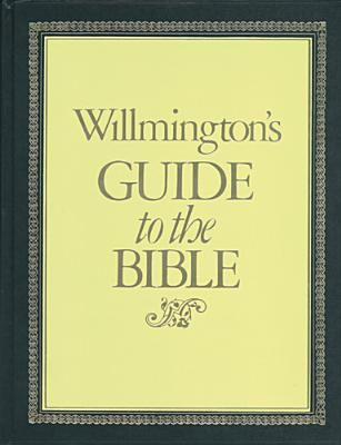 Willmingtons Guide to the Bible 9780842388047