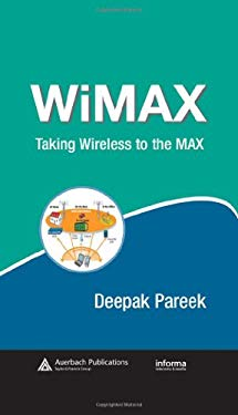 Wimax: Taking Wireless to the Max 9780849371868
