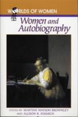 Women and Autobiography 9780842027021