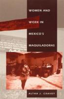 Women and Work in Mexico's Maquiladoras 9780847688852