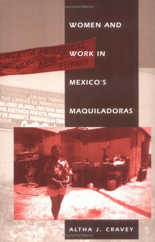 Women and Work in Mexico's Maquiladoras 9780847688869
