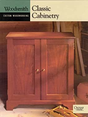 Woodsmith: Classic Cabinetry 9780848726799