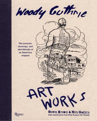 Woody Guthrie Art Works 9780847827381