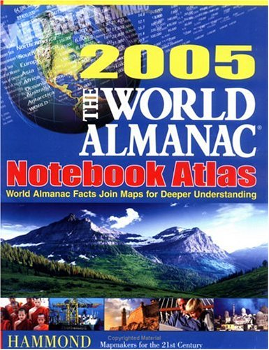 World Almanac 2005 Notebook Atlas 9780843719932