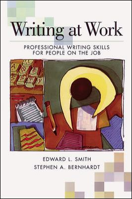 Writing at Work Writing at Work: Professional Writing Skills for People on the Job Professional Writing Skills for People on the Job 9780844259833