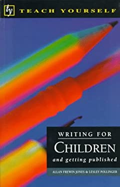 Writing for Children and Getting Published 9780844231044