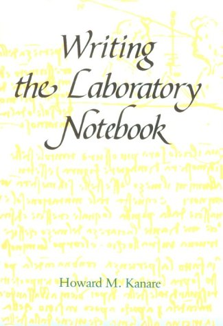 Writing the Laboratory Notebook 9780841209336