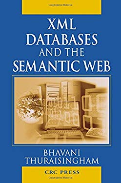 XML Databases and the Semantic Web 9780849310317