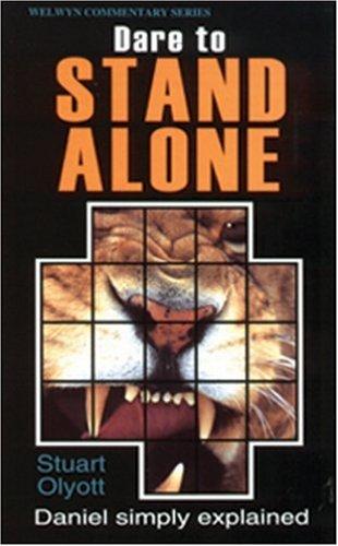 Dare to Stand Alone (Daniel) 9780852341636