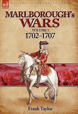 Marlborough's Wars: Volume 1-1702-1707 9780857060853