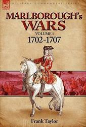 Marlborough's Wars: Volume 1-1702-1707 10176565