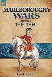 Marlborough's Wars: Volume 2-1707-1709 10176567