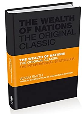 The Wealth of Nations: The Economics Classic - A Selected Edition for the Contemporary Reader 9780857080776