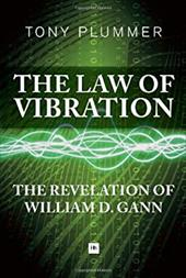 The Law of Vibration: The Revelation of William D. Gann 20571067