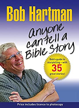 Anyone Can Tell a Bible Story 9780857210074
