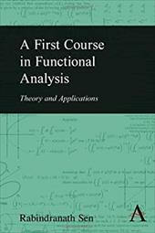 A First Course in Functional Analysis: Theory and Applications 20761814
