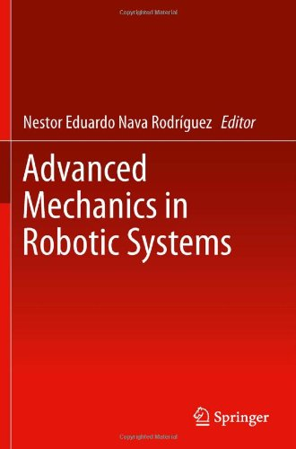 Advanced Mechanics in Robotic Systems 9780857295873