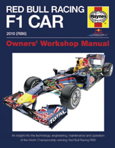 Haynes Red Bull Racing F1 Car Owners' Workshop Manual: An Insight Into the Technology, Engineering, Maintenance and Operation of the World Championshi