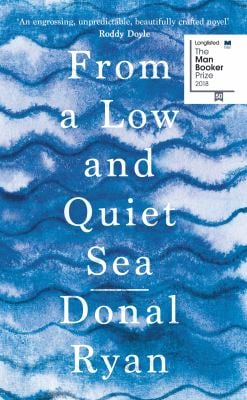 From a Low and Quiet Sea