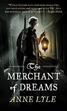 The Merchant of Dreams 9780857662781