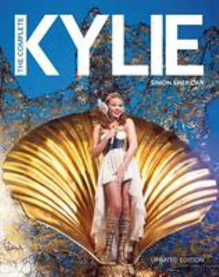 The Complete Kylie 9780857687258