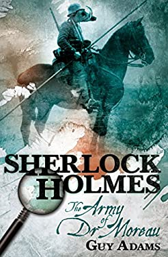 Sherlock Holmes: The Army of Dr Moreau 9780857689337