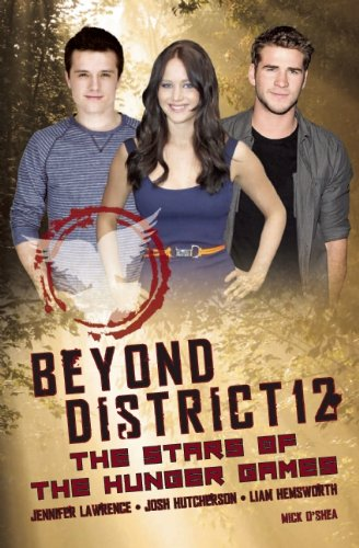 Beyond District 12: The Stars of the Hunger Games 9780859654876