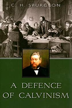 A Defence of Calvinism 9780851519739