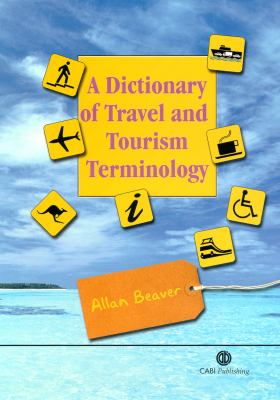 A Dictionary of Travel and Tourism Terminology