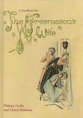 A Handbook for the Freemason's Wife 9780853183136