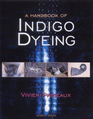A Handbook of Indigo Dyeing 9780855329761