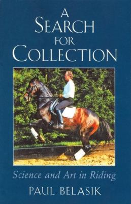 A Search for Collection: Science and Art in Riding 9780851319650