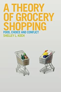 A Theory of Grocery Shopping 9780857851512
