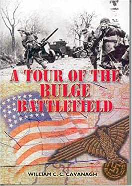 A Tour of the Battle of the Bulge Battlefields 9780850528343