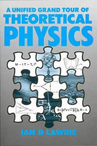 A Unified Grand Tour of Theoretical Physics, 9780852740156