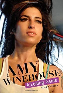 Amy Winehouse: A Losing Game 9780859654821