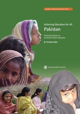 Achieving Education for All: Pakistan: Promising Practices in Universal Primary Education 9780850928334