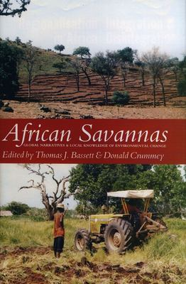 African Savannas: Global Narratives and Local Knowledge of Environmental Change 9780852554241