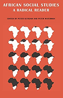 African Social Studies: A Radical Reader 9780853453819